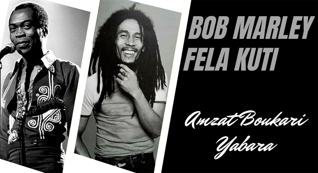 Bob Marley et Fela Kuti