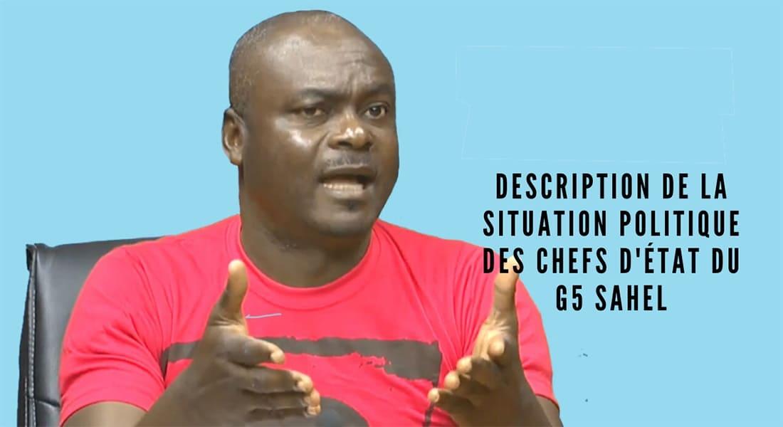 Description de la situation politique des chefs d'État du G5 Sahel
