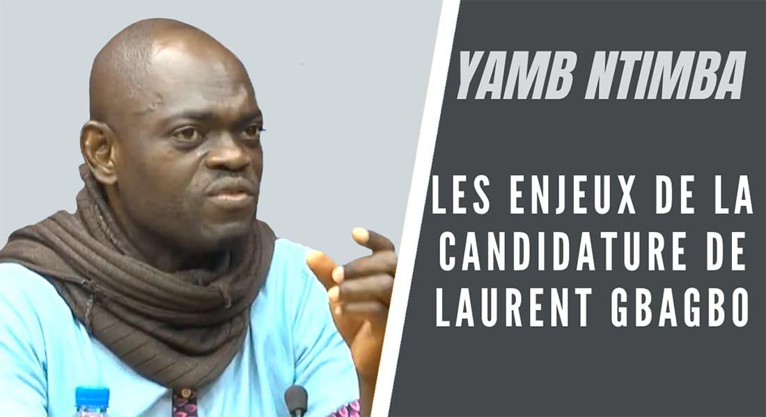 Les enjeux de la candidature de Laurent Gbagbo